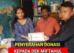 Penyerahan Donasi Kepada Keluarga Dek Miftahul Jannah